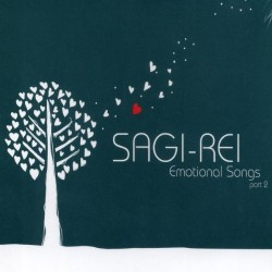 SAGI REI - EMOTIONAL SONGS...