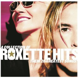 ROXETTE - A COLLECTION OF...