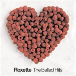 ROXETTE - THE BALLAD HITS...