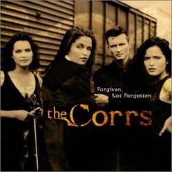 CORRS - FORGIVEN, NOT...