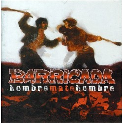 BARRICADA - HOMBRE MATE...