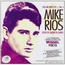 MIKE RIOS - SUS MEJORES...
