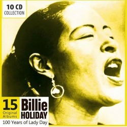 BILLIE HOLIDAY - 100 YEARS...