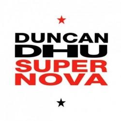 Duncan Dhu - Supernova...