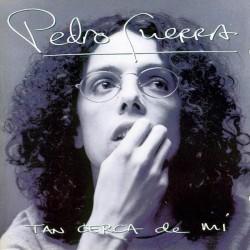 PEDRO GUERRA - TAN CERCA DE...