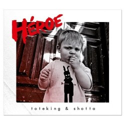 TOTEKING & SHOTTA - HEROE (Cd)