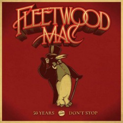 FLEETWOOD MAC - 50 YEARS...