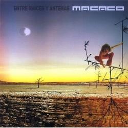 MACACO - ENTRE RAICES Y...