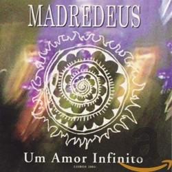 MADREDEUS - UM AMOR...